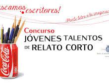 Concurso Coca-Cola: Jóvenes Talentos de Relato Corto.